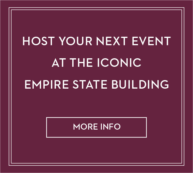 host your next event at the iconic Empire State Building