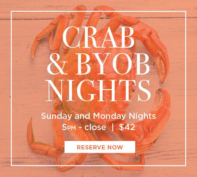 Reserve for Crab + BYOB Sundays & Mondays | BRASSERIE 8