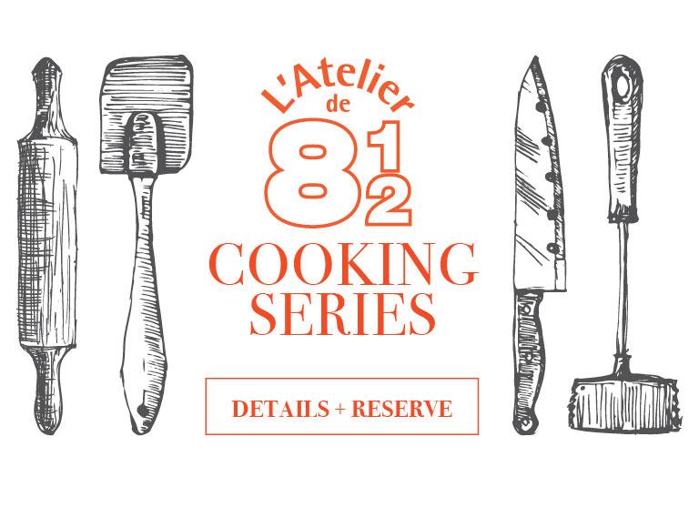 L'Atelier de 8.5 Cooking Series