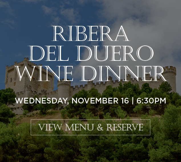 Ribera del Duero Wine Dinner