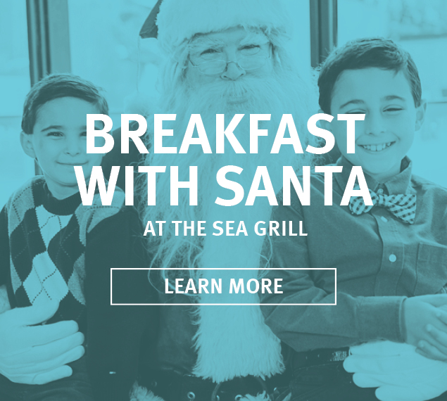 Reserve Breakfast with Santa at The Sea Grill