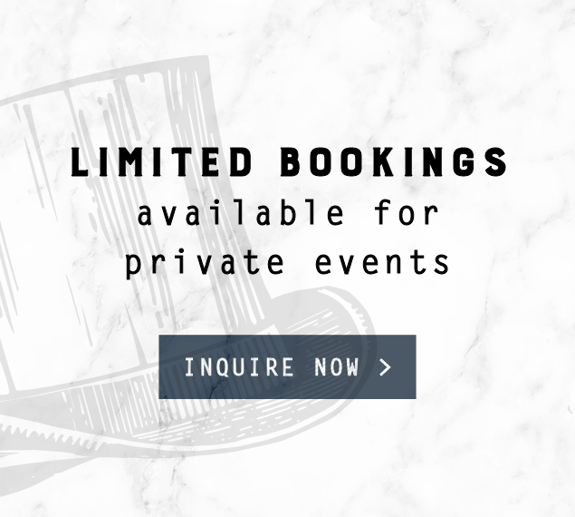 Limited bookings for private events inquire now